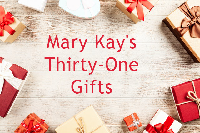 Mary Kay's 31 Gifts